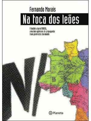 """2005 — """"Na Toca dos Leões"""" (de Fernando Morais)"""
